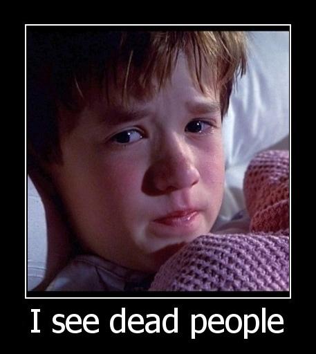i-see-dead-people[1]