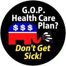 GOP health care plan don't get sick