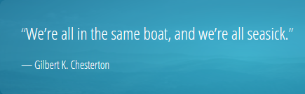 "Screenshot_2019-11-30 Gilbert K Chesterton Quote ""We're all in the same boat, and we're all seasick """
